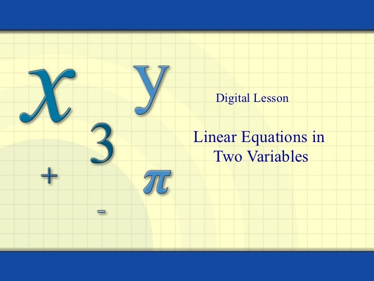 Linear Equations in  Two Variables Digital Lesson