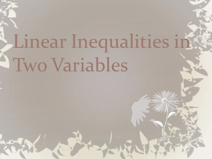 Linear Inequalities inTwo Variables