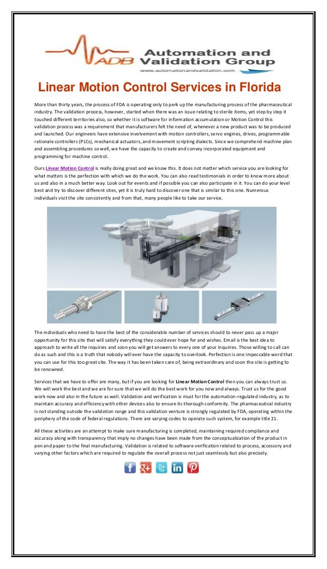 Linear Motion Control Services in Florida More than thirty years, the process of FDA is operating only to perk up the manu...