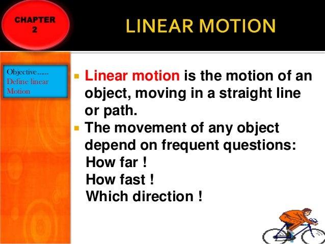 linear motion present