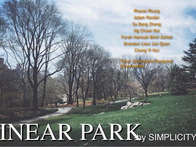 INEAR PARK-by SIMPLICITY Phares Phung Adam Pandor Su Bang Zheng Ng Chuan Kai Farah Hanisah Binti Zainol Brandon Liaw Jun Q...