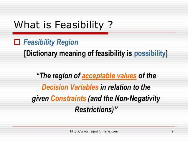 Amazing ... 9. What Is Feasibility ?