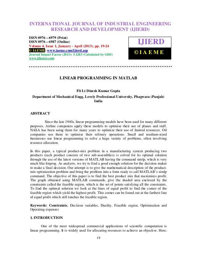 INTERNATIONAL JOURNAL Research and Development (IJIERD), ISSN 0976 –International Journal of Industrial Engineering OF IND...
