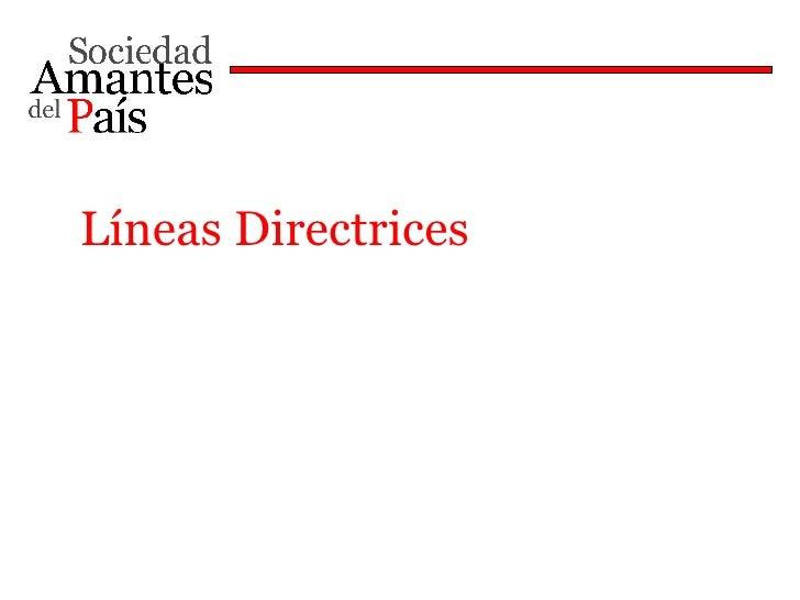 Líneas Directrices