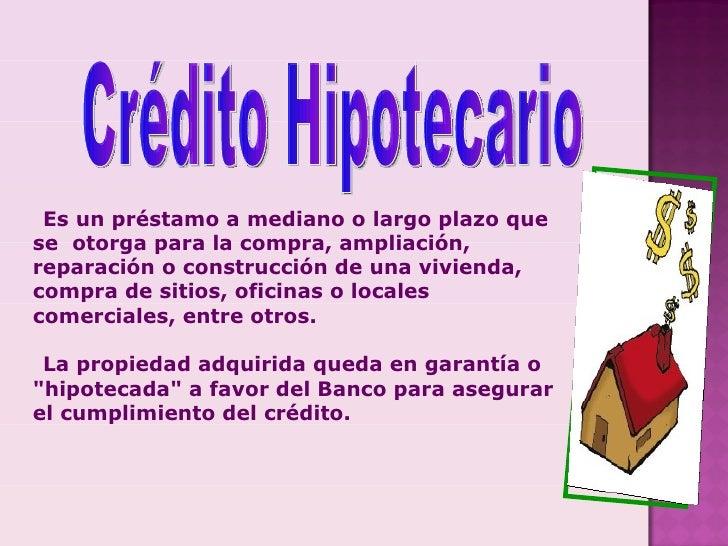 Credito hipotecario banco mercantil recursos propios for Creditos hipotecarios bancor