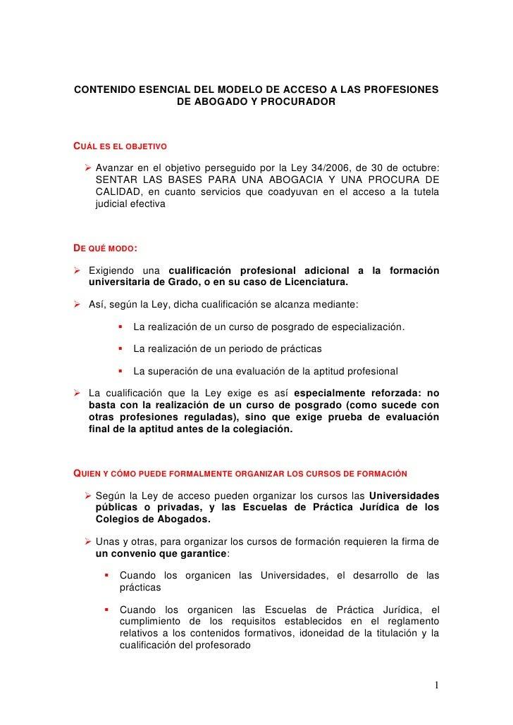 CONTENIDO ESENCIAL DEL MODELO DE ACCESO A LAS PROFESIONES                DE ABOGADO Y PROCURADORCUÁL ES EL OBJETIVO   Ava...