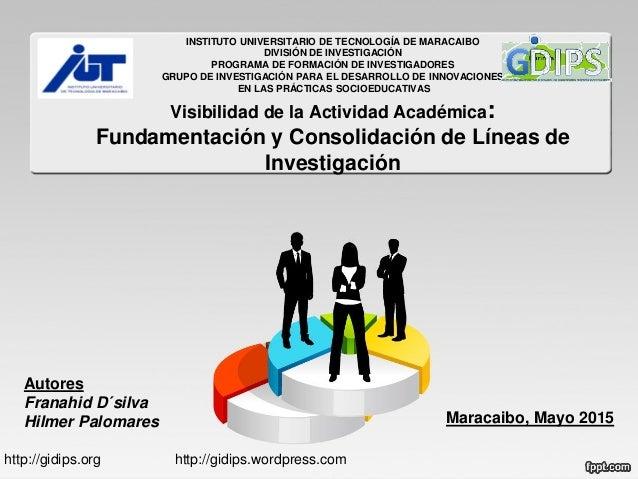 INSTITUTO UNIVERSITARIO DE TECNOLOGÍA DE MARACAIBO DIVISIÓN DE INVESTIGACIÓN PROGRAMA DE FORMACIÓN DE INVESTIGADORES GRUPO...