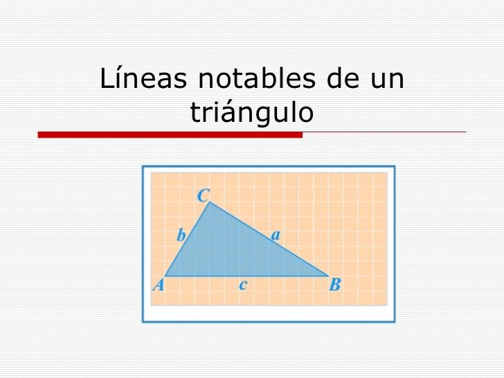 Líneas notables de un triángulo