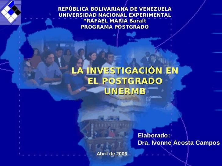 """REPÚBLICA BOLIVARIANA DE VENEZUELAUNIVERSIDAD NACIONAL EXPERIMENTAL        """"RAFAEL MARÍA Baralt       PROGRAMA POSTGRADO  ..."""