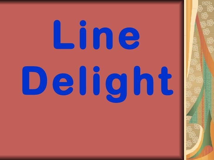Line Delight