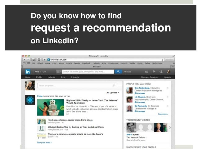 Do you know how to find  request a recommendation on LinkedIn?
