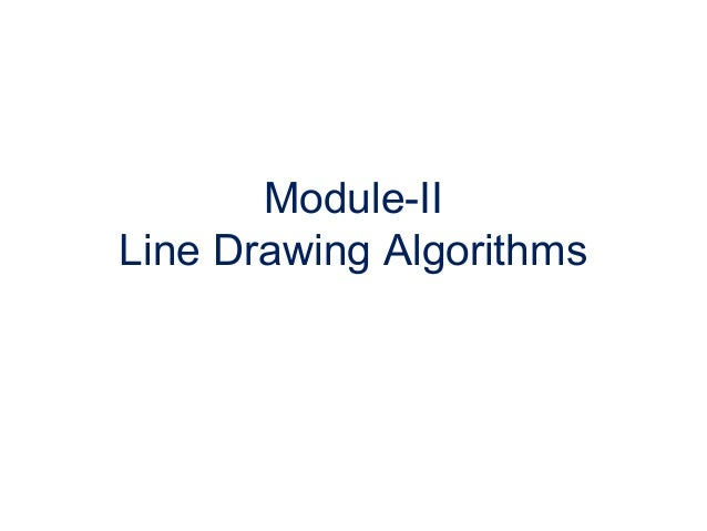 Dda Line Drawing Algorithm With Negative Slope : Line drawing algorithm and antialiasing techniques