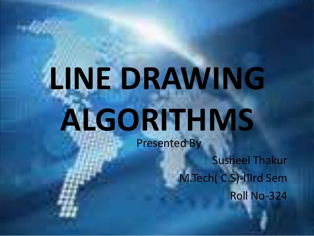 Line Drawing Algorithm Slideshare : Line drawing algorithms