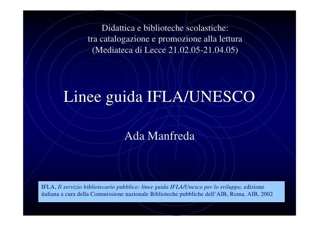 Didattica e biblioteche scolastiche:                   tra catalogazione e promozione alla lettura                     (Me...