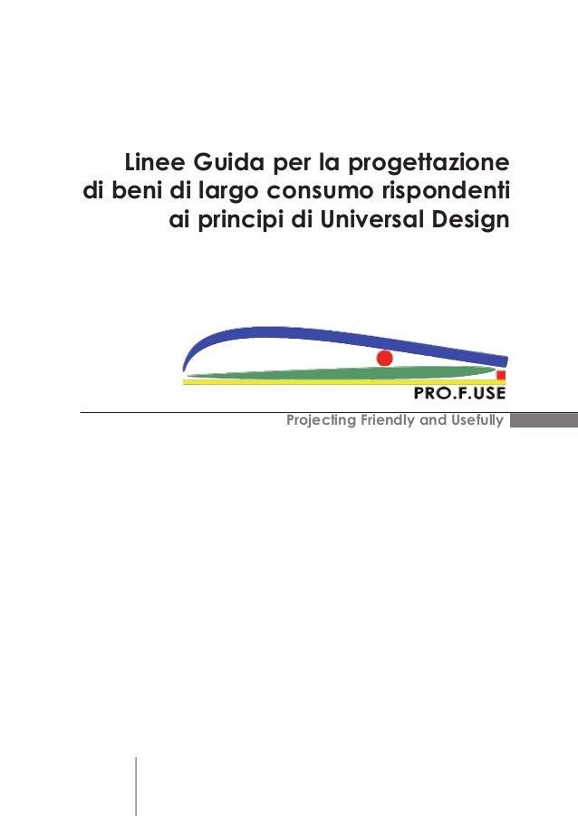 Linee guida per la progettazione di beni di largo consumo for Programmi di design