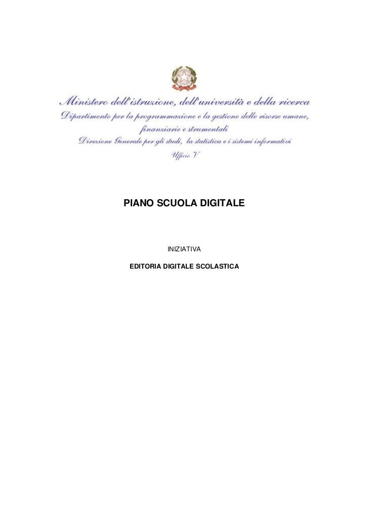 Ufficio VPIANO SCUOLA DIGITALE          INIZIATIVA EDITORIA DIGITALE SCOLASTICA