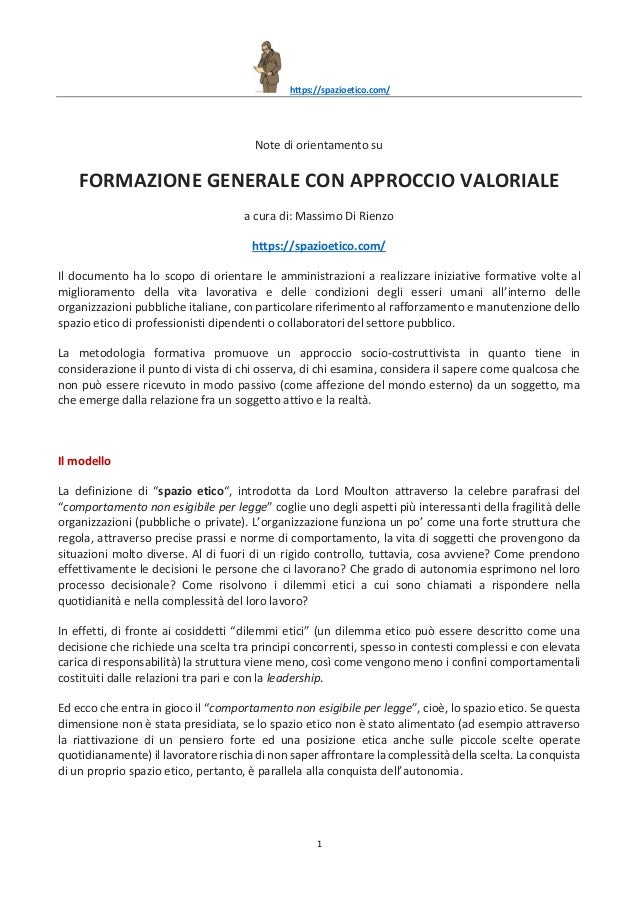 https://spazioetico.com/ 1 Note di orientamento su FORMAZIONE GENERALE CON APPROCCIO VALORIALE a cura di: Massimo Di Rienz...