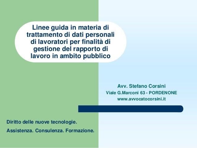 Linee guida in materia di        trattamento di dati personali          di lavoratori per finalità di           gestione d...