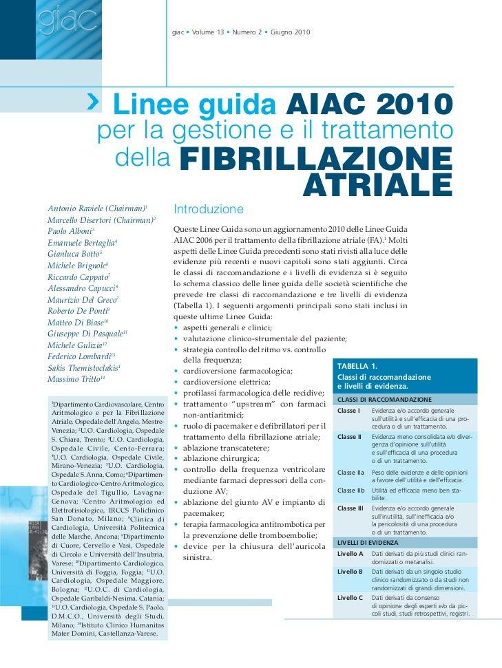 giac • Volume 13 • Numero 2 • Giugno 2010                     Linee guida AIAC 2010               per la gestione e il tra...
