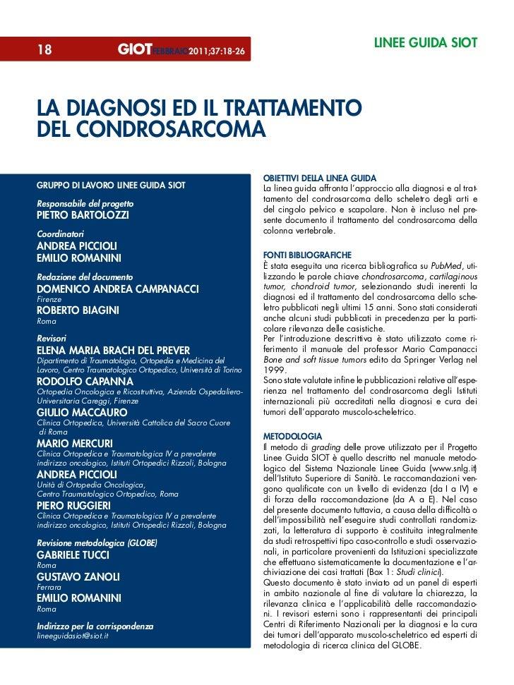 linee guida siot18                                 febbraio2011;37:18-26la diagnosi ed il trattamentodel condrosarcoma    ...