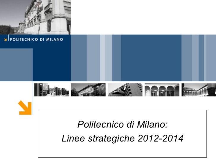 Politecnico di Milano: Linee strategiche 2012-2014
