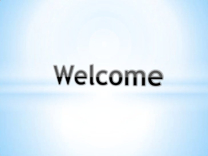 Welcome <br />