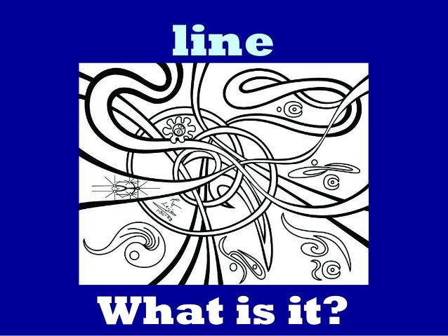 line What is it?