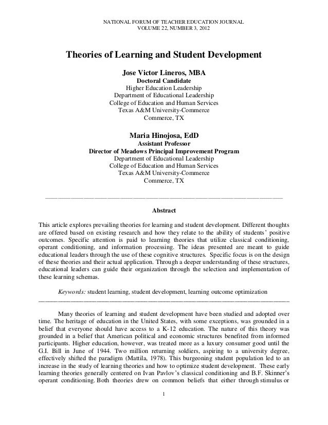NATIONAL FORUM OF TEACHER EDUCATION JOURNALVOLUME 22, NUMBER 3, 20121Theories of Learning and Student DevelopmentJose Vict...