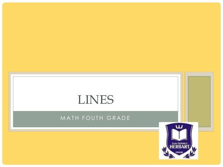 LINES MATH FOUTH GRADE