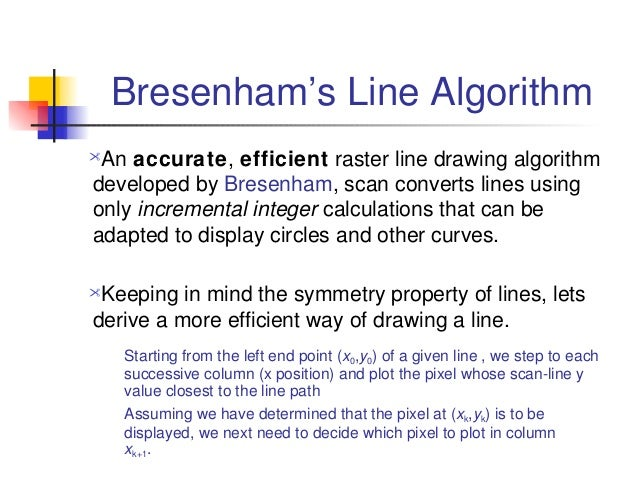 Dda Line Drawing Algorithm Lecture Notes : Lines and curves algorithms