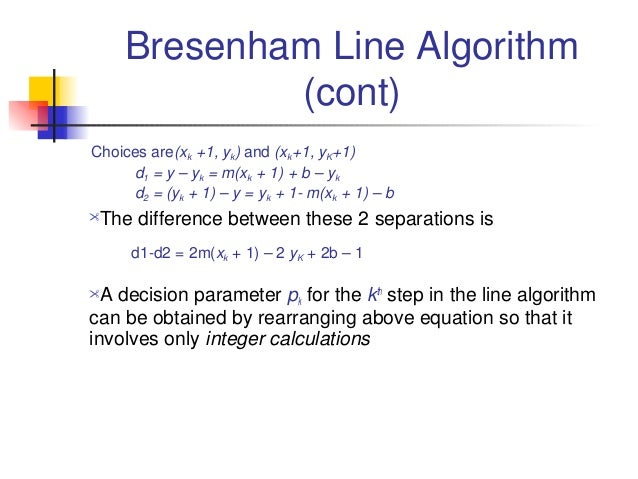 Bresenham Line Drawing Algorithm Decision Parameter : Lines and curves algorithms