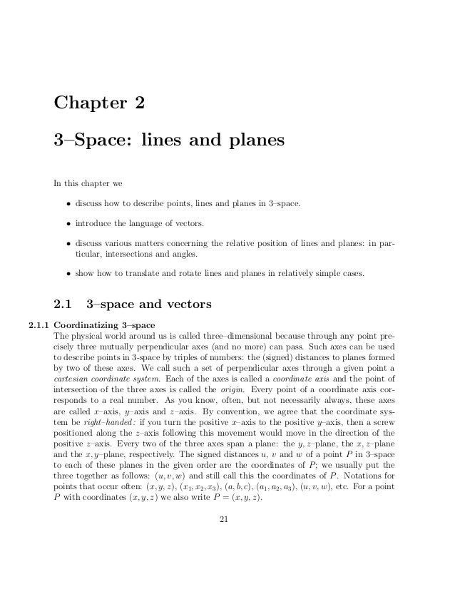 Chapter 2       3–Space: lines and planes       In this chapter we           • discuss how to describe points, lines and p...