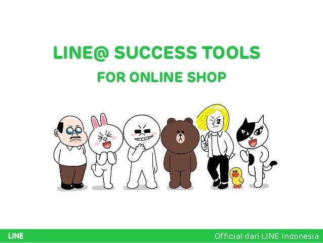 LINE@ SUCCESS TOOLS FOR ONLINE SHOP Official dari LINE Indonesia