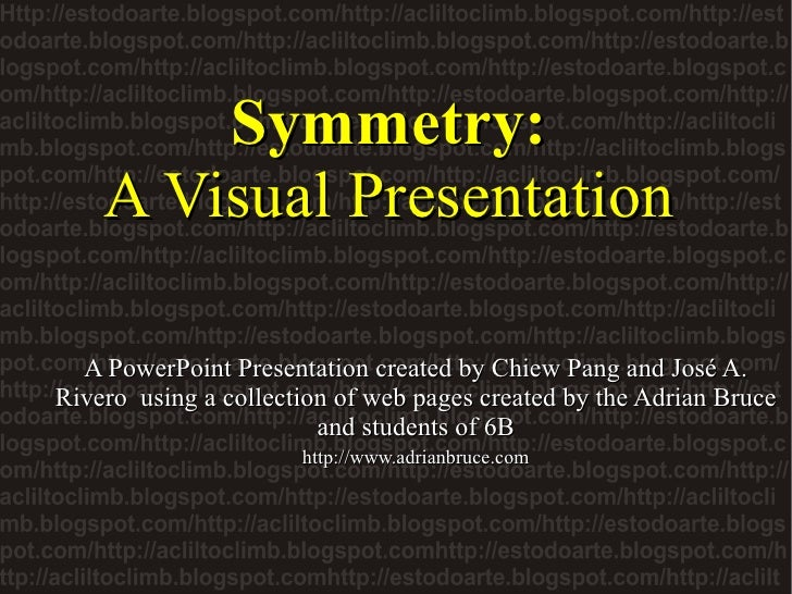symmetry a visual presentation a powerpoint