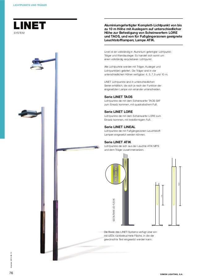 LICHTPUNKTE UND TRÄGER  LINET SYSTEM  Aluminiumgefertigter Komplett-Lichtpunkt von bis zu 10 m Höhe mit Auslegern auf unte...