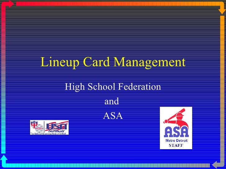 Lineup Card Management High School Federation and  ASA