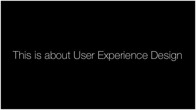 User Experience vs. The Visual Designer Slide 3