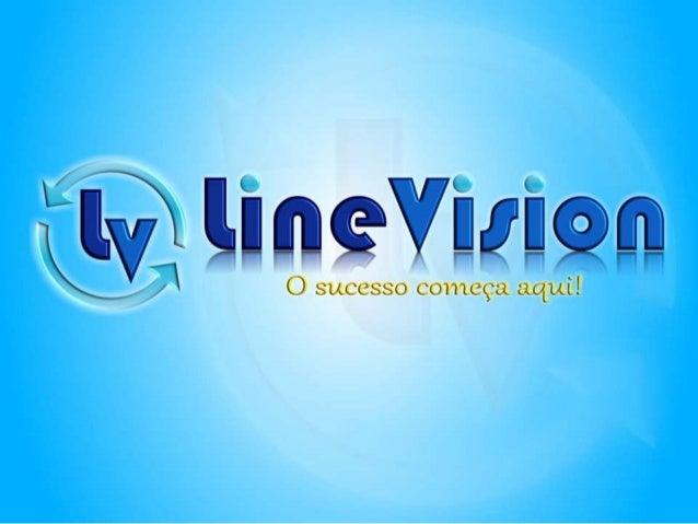 Linevision apresentação REVISADA Rogerio Santos