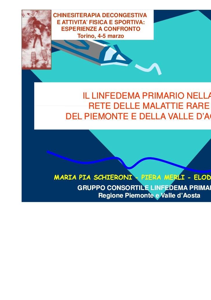 CHINESITERAPIA DECONGESTIVA E ATTIVITA' FISICA E SPORTIVA:   ESPERIENZE A CONFRONTO        Torino, 4-5 marzo       IL LINF...