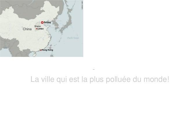 LinfenLa ville qui est la plus polluée du monde!