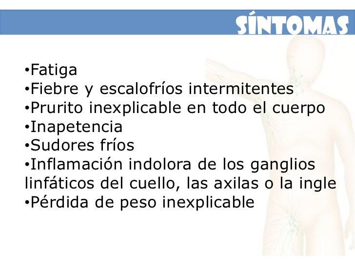 Linfoma Hodgkin<br />Es un cáncer del tejido linfático que se encuentra en los nódulos, el bazo, el hígado, la médula ósea...