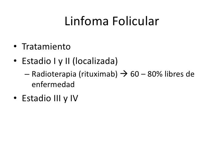 *Linfoma foliculaar