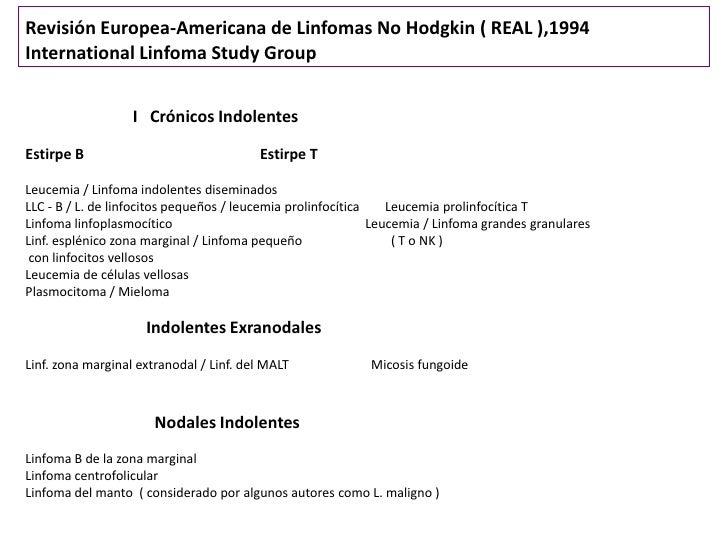 Revisión Europea-Americana de Linfomas No Hodgkin ( REAL ) ( II )                   II Linfomas AgresivosEstirpe B        ...