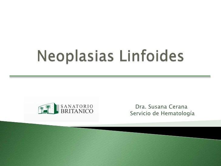 Dra. Susana CeranaServicio de Hematología