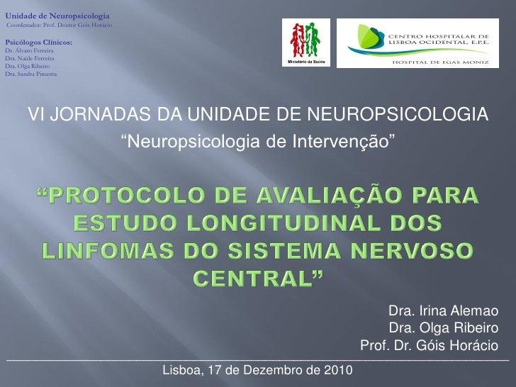 Linfomas do SNC - Protocolo de Avaliação para Estudo Longitudinal
