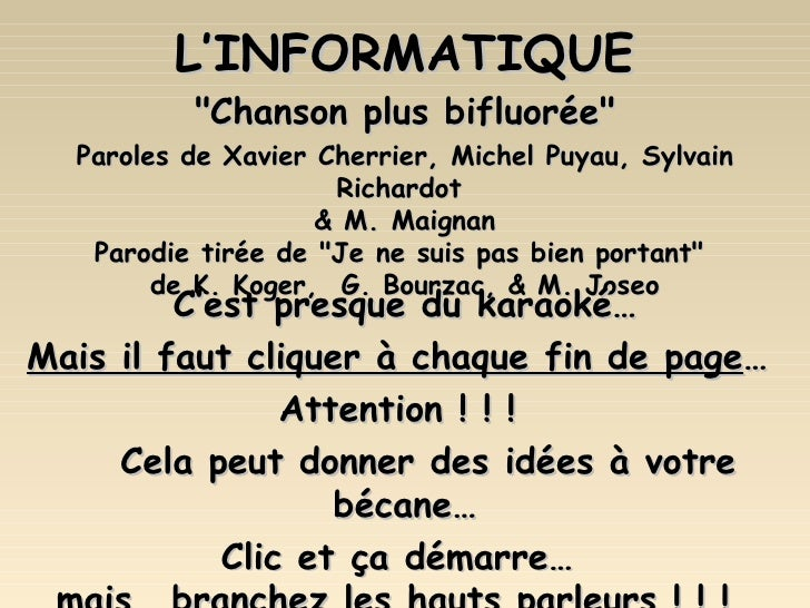 "L'INFORMATIQUE ""Chanson plus bifluorée"" Paroles de Xavier Cherrier, Michel Puyau, Sylvain Richardot  & M. Maigna..."
