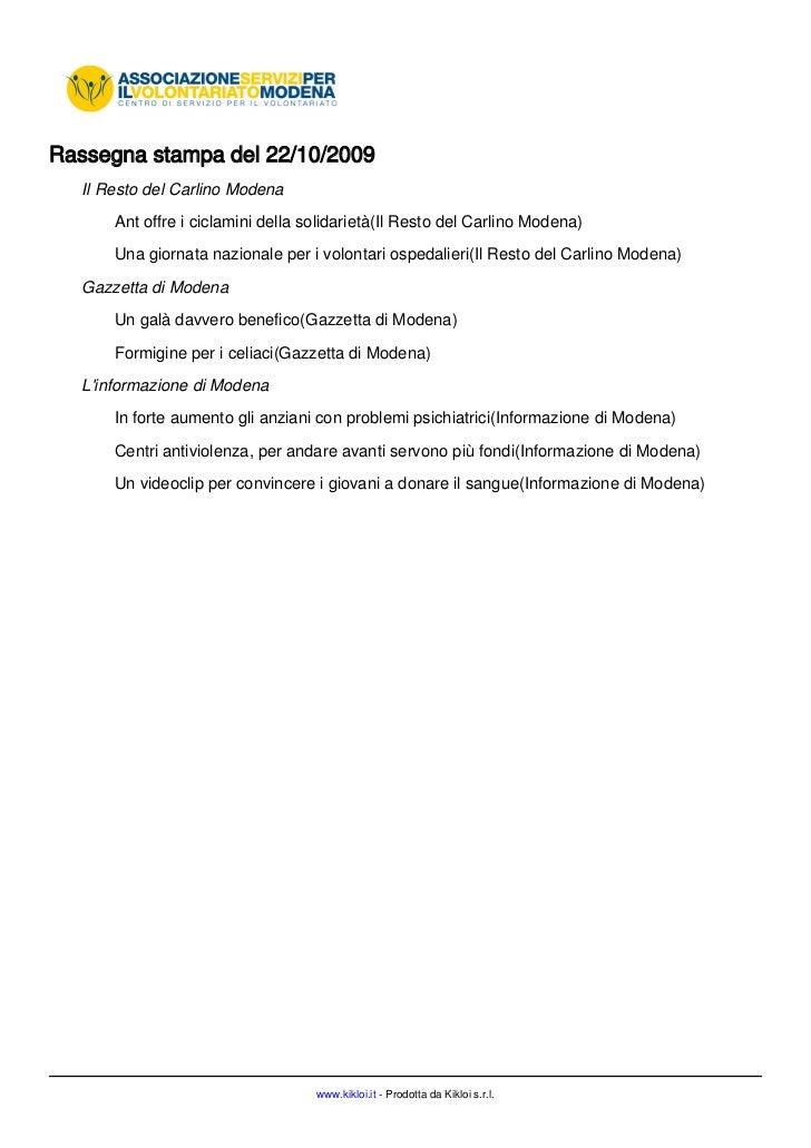 Rassegna stampa del 22/10/2009   Il Resto del Carlino Modena       Ant offre i ciclamini della solidarietà(Il Resto del Ca...