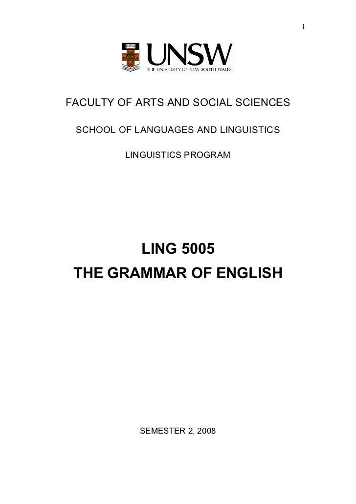 1FACULTY OF ARTS AND SOCIAL SCIENCES SCHOOL OF LANGUAGES AND LINGUISTICS         LINGUISTICS PROGRAM            LING 5005 ...