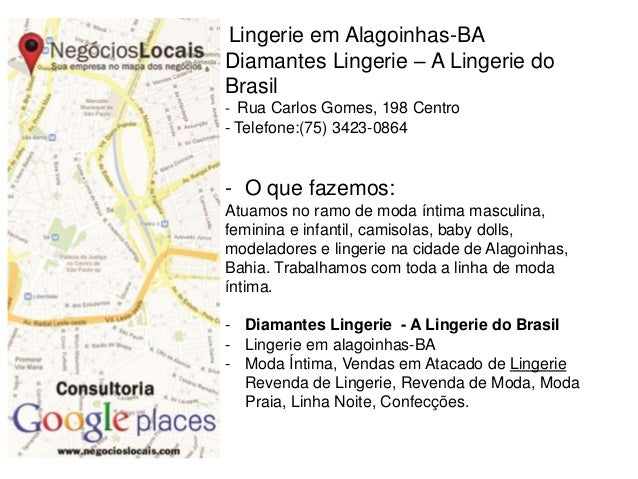 Lingerie em Alagoinhas-BA Diamantes Lingerie – A Lingerie do Brasil - Rua Carlos Gomes, 198 Centro - Telefone:(75) 3423-08...