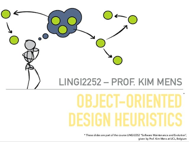 Object Oriented Design Heuristics